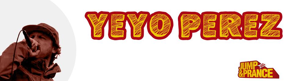 Yeyo Perez - Jump and Prance - Supah Frans