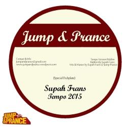 JAP001 Tempo 2015 - Supah Frans - Jump and Prance Studio